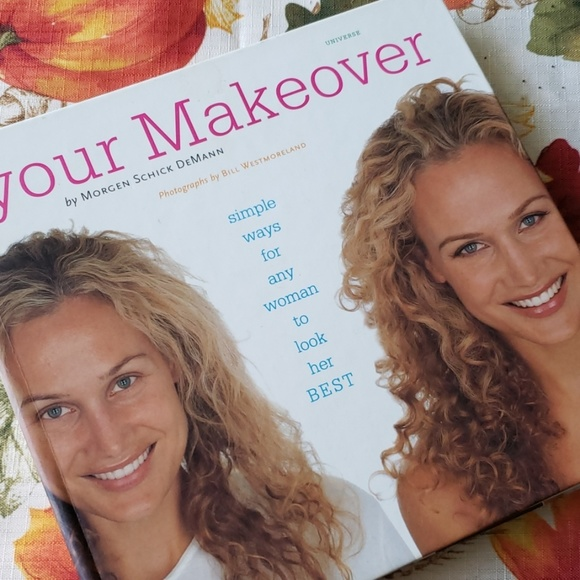 Other - YOUR MAKEOVER simple ways to look your best